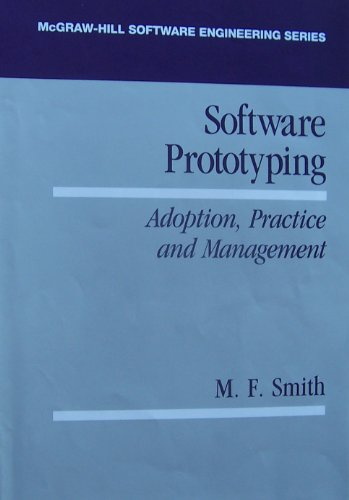 9780077072414: Software Prototyping: Adoption, Practice, and Management (Mcgraw Hill Software Engineering Series)
