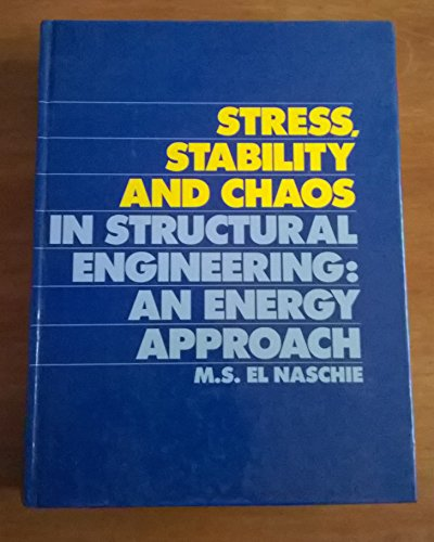 9780077072483: Stress, Stability and Chaos in Structural Engineering: An Energy Approach
