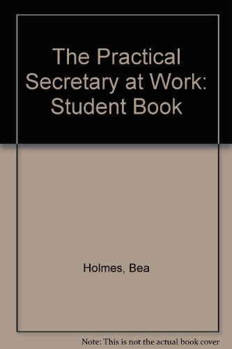 9780077072735: The Practical Secretary at Work: Student Book