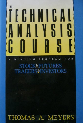 9780077073022: Technical Analysis Course: A Winning Program for Stock and Futures Traders and Investors