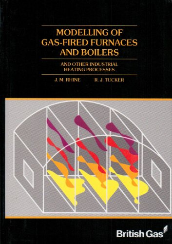9780077073053: Modelling of Gas Fired Furnaces and Boilers: And Other Industrial Heating Processes