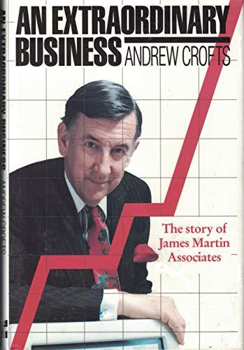 9780077073114: Extraordinary Business: Story of James Martin Associates