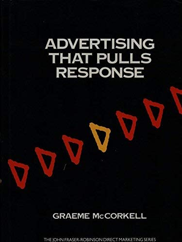 9780077073206: Advertising That Pulls Response (The John Fraser-Robinson Direct Marketing Series)
