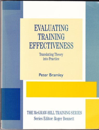 9780077073312: Evaluating Training Effectiveness: Translating Theory into Practice (The Mcgraw-Hill Training Series)
