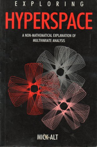 9780077073381: Exploring Hyperspace: A Non-Mathematical Explanation of Multivariate Analysis