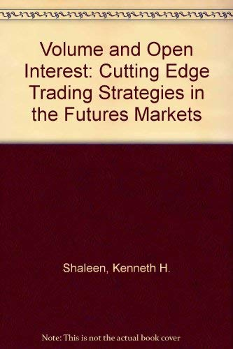 9780077073633: Volume and Open Interest: Cutting Edge Trading Strategies in the Futures Markets