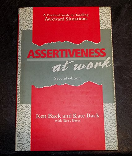9780077073770: Assertiveness at Work: A Practical Guide to Handling Awkward Situations
