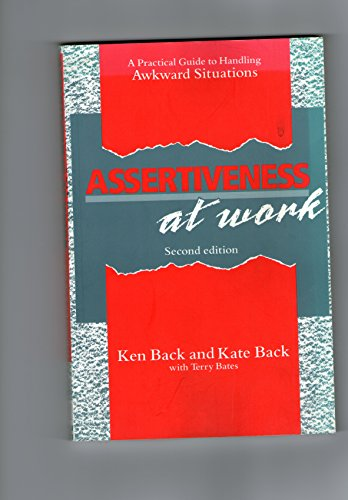 9780077073787: Assertiveness at Work: A Practical Guide to Handling Awkward Situations