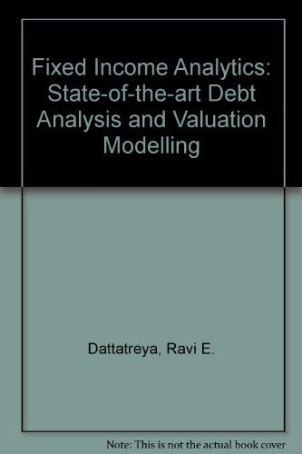 9780077073923: Fixed Income Analytics: State-of-the-art Debt Analysis and Valuation Modelling