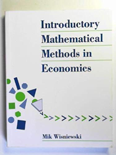 9780077074074: Introductory Mathematical Methods in Economics