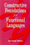 9780077074111: Constructive Foundations for Functional Languages
