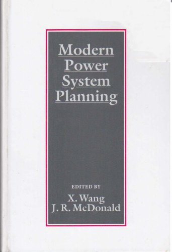 Modern Power System Planning: Wang, X., and J.R. McDonald