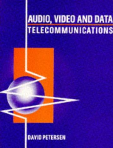 9780077074272: Audio, Video and Data Telecommunications