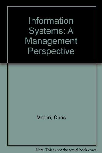 9780077074289: Information Systems: A Management Perspective