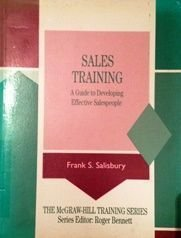 9780077074586: Sales Training: A Guide to Developing Effective Salespeople (MCGRAW HILL TRAINING SERIES)