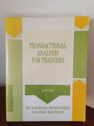 9780077074708: Transactional Analysis for Trainers (McGraw-Hill Training Series)