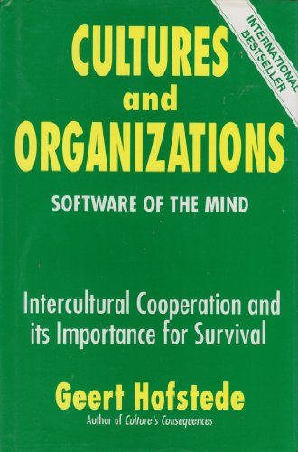 9780077074746: Cultures and Organizations: Software of the Mind : Intercultural Cooperation and Its Importance for Survival