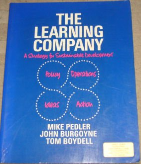 9780077074791: The Learning Company: A Strategy for Sustainable Development