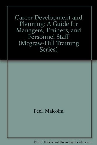 9780077075545: Career Development and Planning: A Guide for Managers, Trainers, and Personnel Staff (Mcgraw-Hill Training Series)