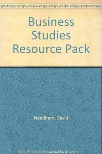 Business Studies Resource Pack (0077076087) by David Needham; Robert Dransfield