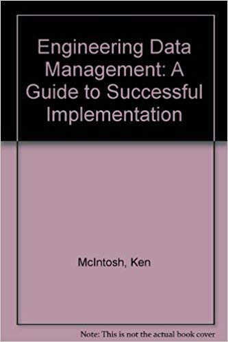 9780077076214: Engineering Data Management: A Guide to Successful Implementation
