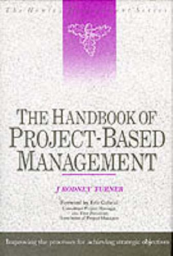9780077076566: Handbook of Project-based Management: Improving the Process for Achieving Strategic Objectives (Henley Management)