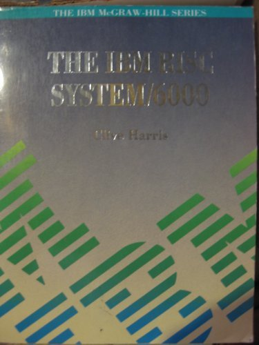 9780077076689: IBM RISC System/6000 (IBM McGraw-Hill Series)