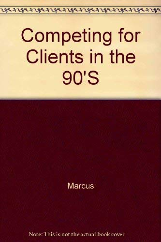9780077076733: Competing for Clients in the 90'S