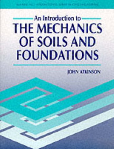 9780077077136: Introduction to the Mechanics of Soils and Foundations: Through Critical State Soil Mechanics (McGraw-Hill International Series in Civil Engineering)