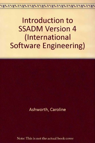 9780077077259: An Introduction to Ssadm Version 4 (The Mcgraw-Hill International Series in Software Engineering)