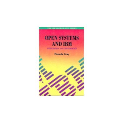 9780077077501: Open Systems and IBM: Integration and Convergence (Ibm Mcgraw-Hill)