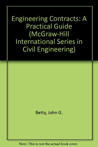 9780077077792: Engineering Contracts: A Practical Guide (McGraw-Hill International Series in Civil Engineering)