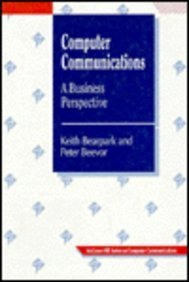 9780077077945: Computer Communications: A Business Perspective (The McGraw-Hill series on computer communications)