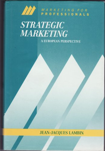 MARKETING STRATEGY: A NEW EUROPEAN APPROACH (MCGRAW-HILL: Jean-jacques Lambin