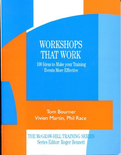 9780077078003: Workshops That Work: 100 Ideas to Make Your Training Events More Effective (McGraw-Hill Training Series)