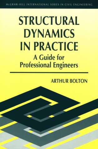 9780077078133: Structural Dynamics Explained: A Guide for Professional Engineers (McGraw-Hill International Series in Civil Engineering)