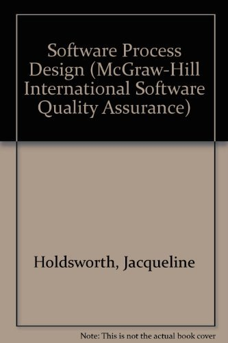 9780077078423: Software Process Design: Out of the Tar Pit (Mcgraw-Hill International Software Quality Assurance)