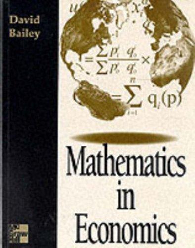 9780077078607: Mathematics in Economics