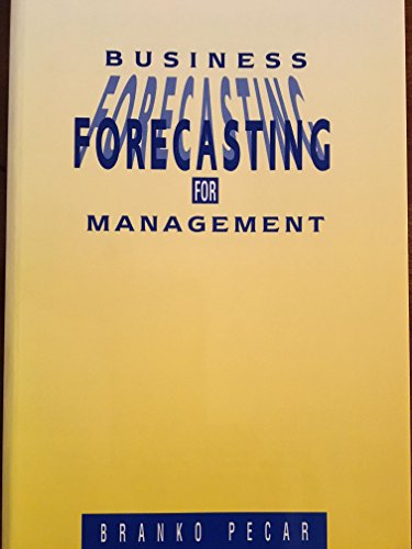 9780077078652: Business Forecasting for Management