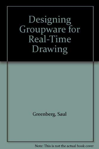 9780077078997: Designing Groupware for Real-Time Drawing