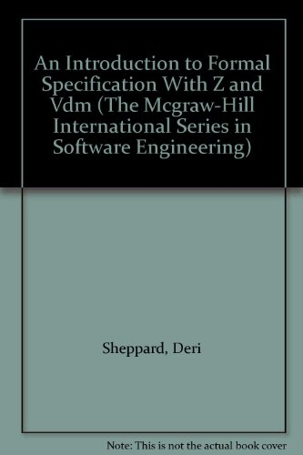 9780077079079: An Introduction to Formal Specification With Z and Vdm (The Mcgraw-Hill International Series in Software Engineering)