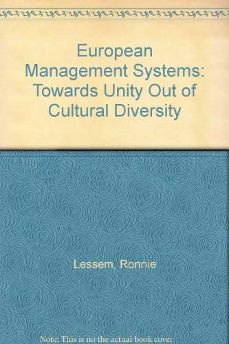 European Management Systems: Towards Unity Out of: Ronnie Lessem, Franz-Friedrich
