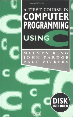 9780077079130: A First Course in Computer Programming Using C