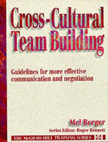 9780077079192: Cross Cultural Team Building: Guidelines for More Effective Communication and Negotiation (Mcgraw Hill Training Series)