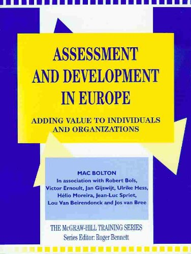 9780077079284: Assessment and Development in Europe: Adding Value to Individuals and Organizations (Mcgraw-Hill Training Series)
