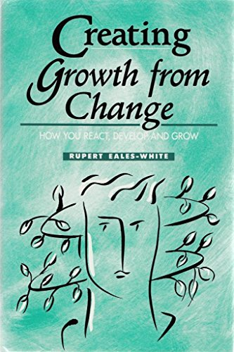9780077079338: Creating Growth from Change: How You React, Develop and Grow