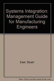 9780077079406: Systems Integration: A Management Guide for Manufacturing Engineers