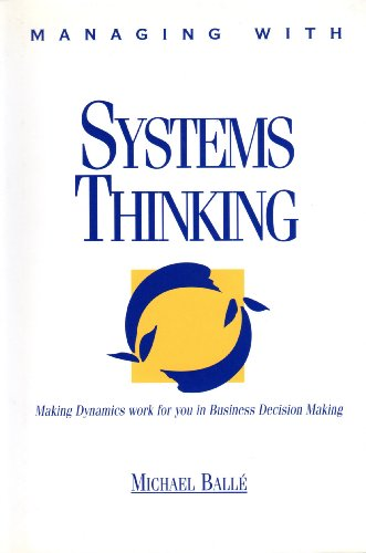 9780077079512: Managing With Systems Thinking: Making Dynamics Work for You in Business Decision Making