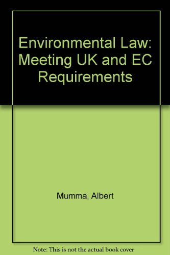 9780077079529: Environmental Law: Meeting Uk and Ec Requirements