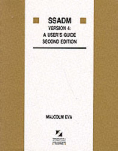 9780077079598: Ssadm Version 4: A User's Guide (The Mcgraw-Hill International Series in Software Engineering)